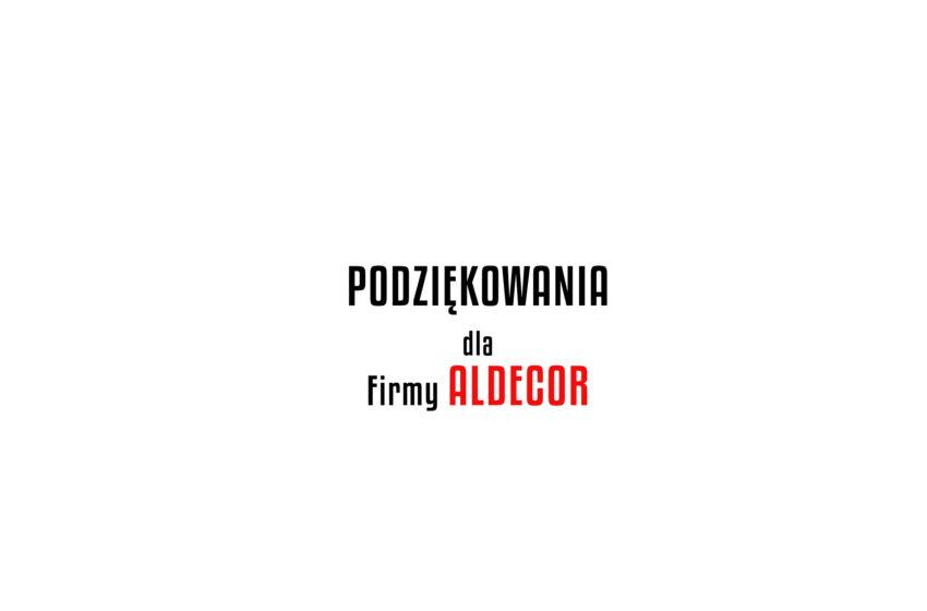 Podziękowania dla firmy Aldecor